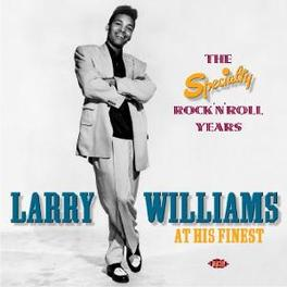 AT HIS FINEST SPECIALITY ROCK N ROLL YEARS Audio CD, LARRY WILLIAMS, CD