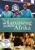 IM LUXUSZUG DURCH AFRIKA