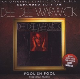 FOOLISH FOOL EXPANDED EDITION W/5 BONUS TRACKS DEE DEE WARWICK, CD