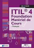 ITIL® 4 Foundation Matériel...