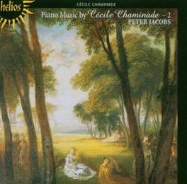 PIANO MUSIC -2 JACOBS, PETER Audio CD, CECILE CHAMINADE, CD