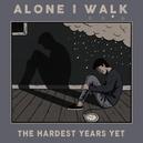 HARDEST YEARS YET -EP-