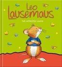 Leo Lausemaus hat schlechte...