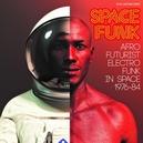 SPACE FUNK AFRO FUTURIST...