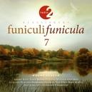 FUNICULI FUNICULA 7 RADIO 2...