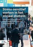 Stress-sensitief werken in...