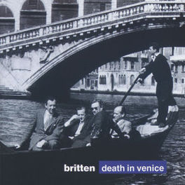 DEATH IN VENICE (COMPL.) ENGLISH OPERA GROUP/ECO/BEDFORD Audio CD, B. BRITTEN, CD