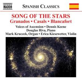 SONGS OF THE STARS WORKS BY CASALS/GRANADOS Audio CD, VOICES OF ASCENSION, CD