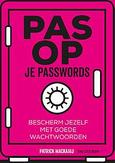 Pas op je passwords