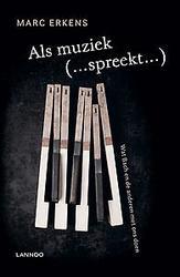 Als muziek (...spreekt...)