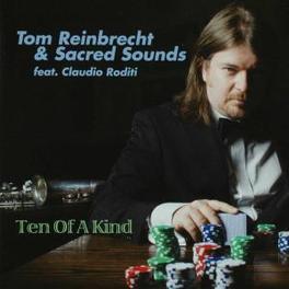 TEN OF A KIND Audio CD, REINBRECHT, TOM & SACRED, CD