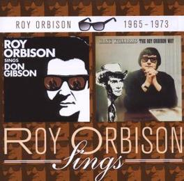 SINGS DON GIBSON/HANK.. .. WILLIAMS THE ROY ORBISON WAY, 1967 & 1969 ALBUMS ROY ORBISON, CD