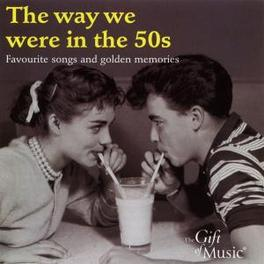 WAY WE WERE IN THE 50 MITCHELL/LANZA/PAGE/COLE/DAY/BREWER Audio CD, V/A, CD