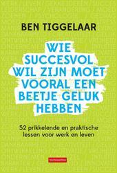 Wie succesvol wil zijn moet...