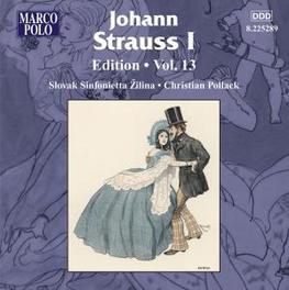 EDITION VOL.13 SLOVAK SINFONIETTA ZILINA/POLLACK Audio CD, J. STRAUSS, CD