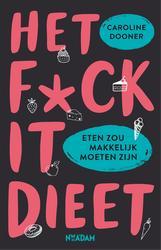 Het FUCK IT-dieet