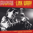 LINK WRAY COLLECTION.. .....