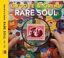 RARE SOUL: GROOVE &.. .....