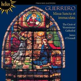 MISSA SANCTI ET IMMACULAT CHOIR OF WESTMINSTER CATHEDRAL Audio CD, GUERRERO, CD