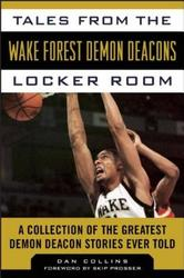 Tales from the Wake Forest...