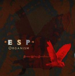 ESP ORGANISM Audio CD, BROWN WING OVERDRIVE, CD