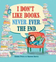 I Don't Like Books. Never....