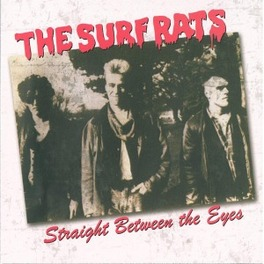 STRAIGHT BETWEEN THE EYES SURF RATS, CD