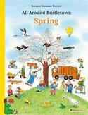 All Around Bustletown: Spring