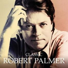 CLASSIC:MASTERS.. .. COLLECTION Audio CD, ROBERT PALMER, CD
