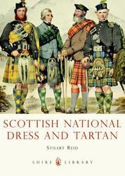 Scottish National Dress and...