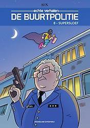 DE BUURTPOLITIE 08. SUPERSLOEF