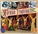 TURKISH TRADITION.. .. -MASTERPIECES/W:MUNIR NUREDDIN SELCUK/NEVZAT AKAY/AO