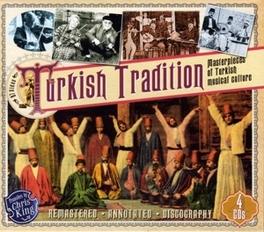 TURKISH TRADITION.. .. -MASTERPIECES/W:MUNIR NUREDDIN SELCUK/NEVZAT AKAY/AO V/A, CD