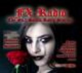 FX RADIO - NO.1 GOTHIC.. .. STATION/W:STEINKIND/OOMPH/BLUTENGEL/RAMMSTEIN/A.O. Audio CD, V/A, CD