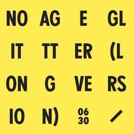 GLITTER NO AGE, 12' Vinyl