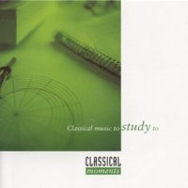 CLASSICAL MUSIC TO STUDY V/A, CD