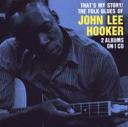 THAT'S MY STORY/FOLK BLUE -2 ON 1-,21 TR. Audio CD, JOHN LEE HOOKER, CD