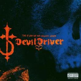 FURY OF OUR MAKERS HAND Audio CD, DEVILDRIVER, CD