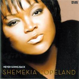 NEVER GOING BACK Audio CD, SHEMEKIA COPELAND, CD