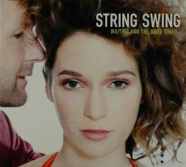 WAITING FOR THE.. -DIGI- .. TIMES Audio CD, STRING SWING, CD