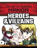 The Art of Drawing Manga:...