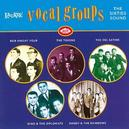 LAURIE VOCAL GOUPS - SIXT W/BOB KNIGHT FOUR/TOKENS/DEL SATINS/FOUR EPICS/A.O.