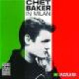 IN MILAN Audio CD, CHET BAKER, CD