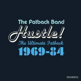 HUSTLE! ULTIMATE FATBACK 1969-84 Audio CD, FATBACK BAND, CD