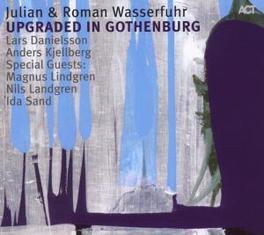 UPGRADED IN GOTHENBURG Audio CD, WASSERFUHR, JULIAN & ROMA, CD