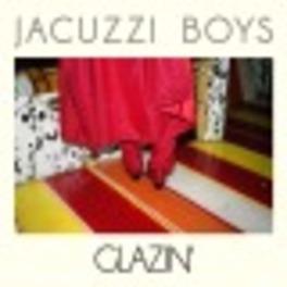 GLAZIN' JACUZZI BOYS, Vinyl LP