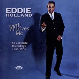 IT MOVES ME * THE COMPLETE RECORDINGS 1958-1964 * EDDIE HOLLAND, CD