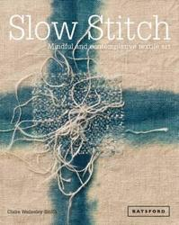 Slow stitch: mindful and...