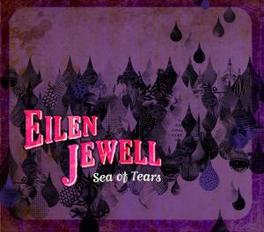 SEA OF TEARS -DIGI- Audio CD, EILEN JEWELL, CD