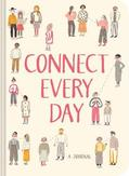 Connect every day : a journal